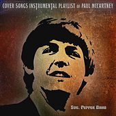 Cover Songs Instrumental Playlist of Paul McCartney von Stg. Pepper Band