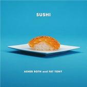 Sushi von Asher Roth