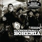 Corridos bien Pesados para la Bohemia de Various Artists