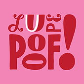 Poof! by La Lupe