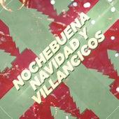 Nochebuena, Navidad y Villancicos by German Garcia