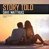 Story Told by Dave Matthias