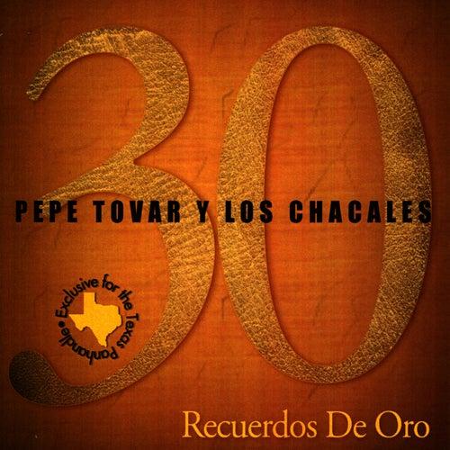 30 Recuerdos de Oro von Pepe Tovar Y Los Chacales