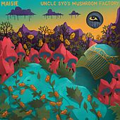 Uncle Syd's Mushroom Factory di Maisie