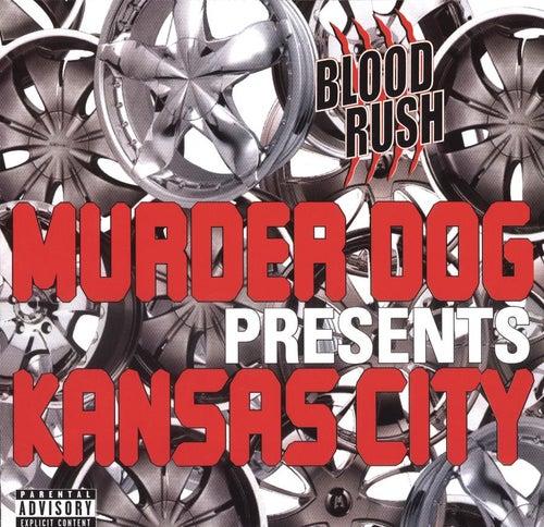 Murder Dog Presents Kansas City by Various Artists