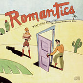 What I Like About You                   (And Other Romantic Hits) de The Romantics