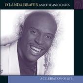 A Celebration Of Life by O'Landa Draper & The Associates