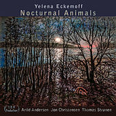Nocturnal Animals by Yelena Eckemoff