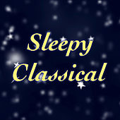 Sleepy Classical de Various Artists