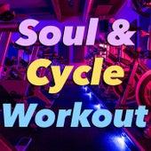 Soul & Cycle Workout di Various Artists