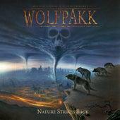Nature Strikes Back by Wolfpakk