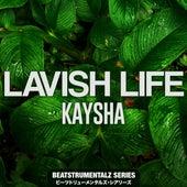 Lavish Life by Diamantero