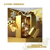 Winter Wonderland (LYOD Remix) van Sam Feldt