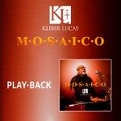 Mosaico Volume 1 (Playback) de Kleber Lucas