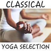 Classical Yoga Selection von Various Artists