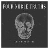 Lost Generation von Four Noble Truths