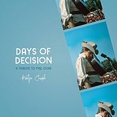 Days Of Decision: A Tribute To Phil Ochs by Martyn Joseph