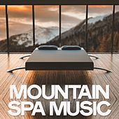 Mountain Spa Music von Various Artists