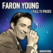 I Fall to Pieces (Remastered) by Faron Young