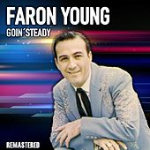 Goin' Steady (Remastered) de Faron Young