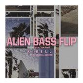 Alien Bass Flip (Official Tour Remix) de Ribellu