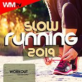 Slow Running 2019 Workout Session (60 Minutes Non-Stop Mixed Compilation for Fitness & Workout 120 Bpm) by Workout Music Tv