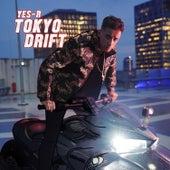 Tokyo Drift von Yes-R
