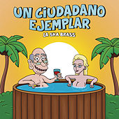 Un Ciudadano Ejemplar by La Ska Brass