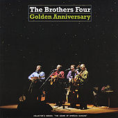 Golden Anniversary de The Brothers Four