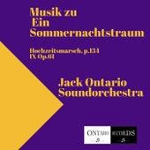 Musik zu Ein Sommernachtstraum in C Major, op. 61: IX. Hochzeitsmarsch, p. 134 by Jack Ontario Soundorchestra