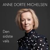 Den sidste vals von Anne Dorte Michelsen