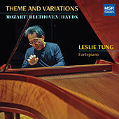 Theme and Variations - Mozart, Beethoven and Haydn for Fortepiano de Leslie Tung