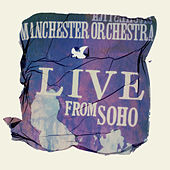Live From SoHo by Manchester Orchestra