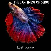 Last Dance by The Lightness of Being