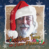 Christmas Time in New Mexico de Michael Allan Baca