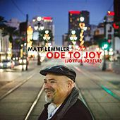 Ode to Joy (Joyful,Joyful) de Matt Lemmler