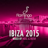 Flamingo Ibiza 2015 von Various Artists