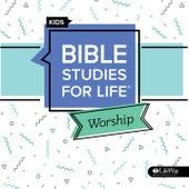 Bible Studies for Life Kids Worship Spring 2020 - EP by Lifeway Kids