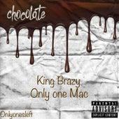 Chocolate von King Brazy