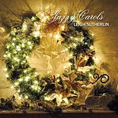 Jazzy Carols de Leigh Sutherlin