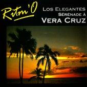 Ritm'O : Sérénade à Vera Cruz de Los Elegantes