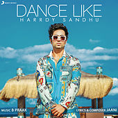 Dance Like van Harrdy Sandhu