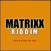 Matrixx Riddim von Various Artists