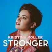 Stronger by Kristina Koller