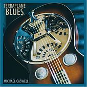 Terraplane Blues by Michael Caswell