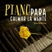 Piano para Calmar la Mente by Elías Berntsson