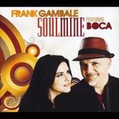 Frank Gambale Soulmine (feat. Boca) by Frank Gambale
