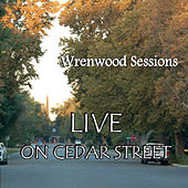 Live on Cedar Street by Wrenwood Sessions