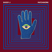 Patchwork (Compiled by Sassy J) by Various Artists