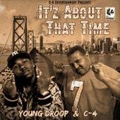 It'z About That Time de C4